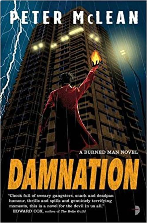 DAMNATION (BURNED MAN) by Peter McLean