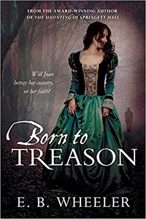 BORN TO TREASON by E. B. Wheeler