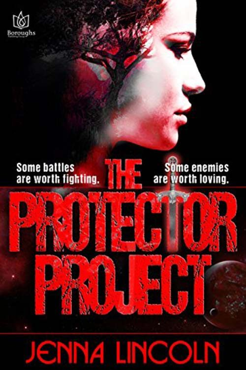 THE PROTECTOR PROJECT by Jenna Lincoln
