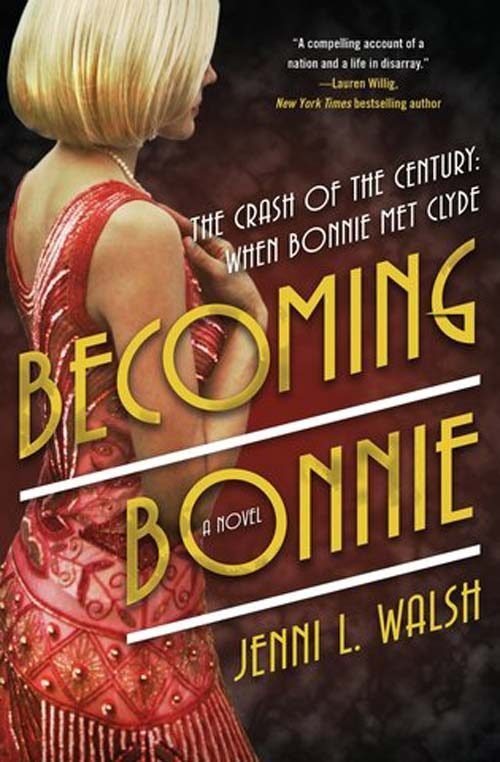 BECOMING BONNIE by Jenni L. Walsh