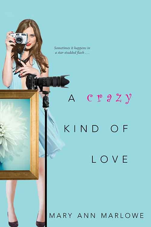 A CRAZY KIND OF LOVE by Mary Ann Marlowe