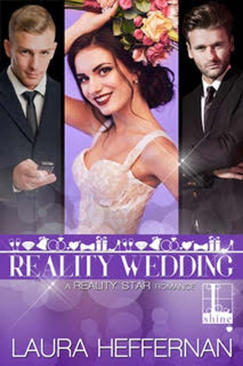 REALITY WEDDING by Laura Heffernan