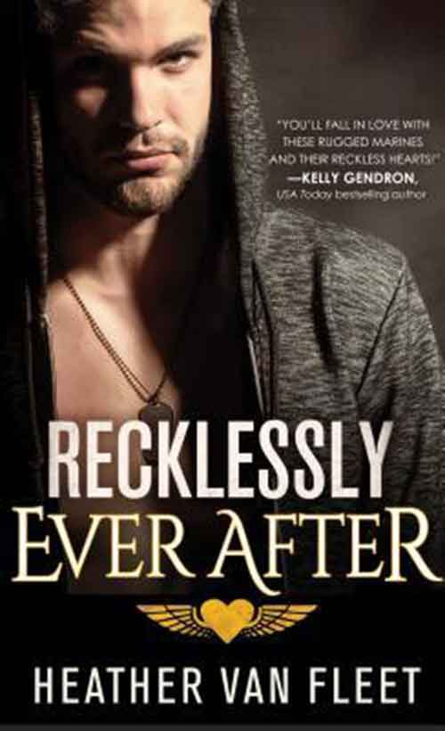 RECKLESSLY EVER AFTER by Heather Van Fleet