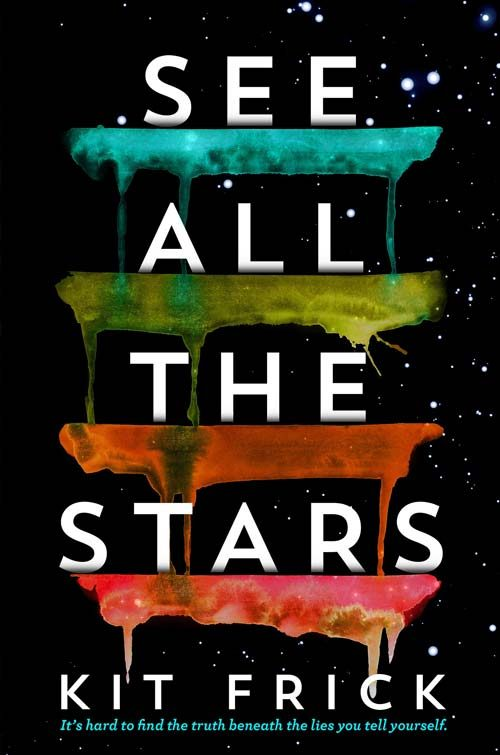 SEE ALL THE STARS by Kit Frick