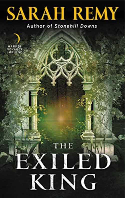 THE EXILED KING by Sarah Remy