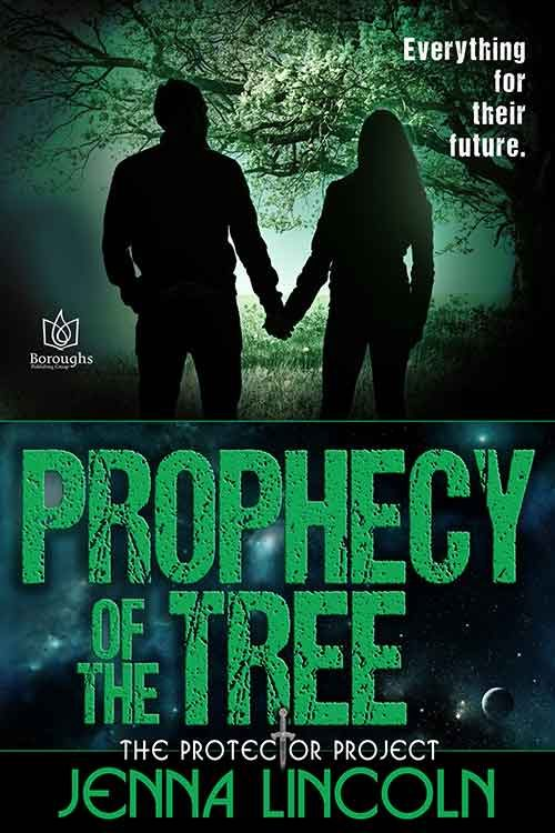 THE PROPHECY OF THE TREE by Jenna Lincoln