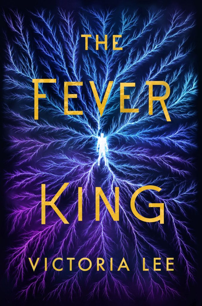 The Fever King by Victoria Lee book cover