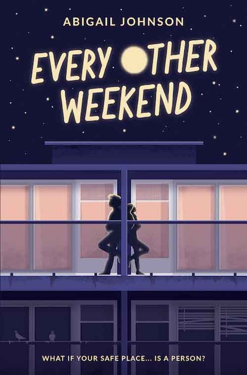 EVERY OTHER WEEKEND by Abigail Johnson