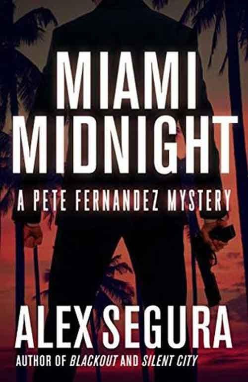 MIAMI MIDNIGHT by Alex Segura