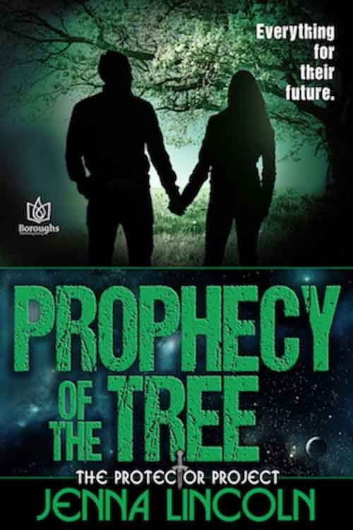 PROPHECY OF THE TREE by Jenna Lincoln