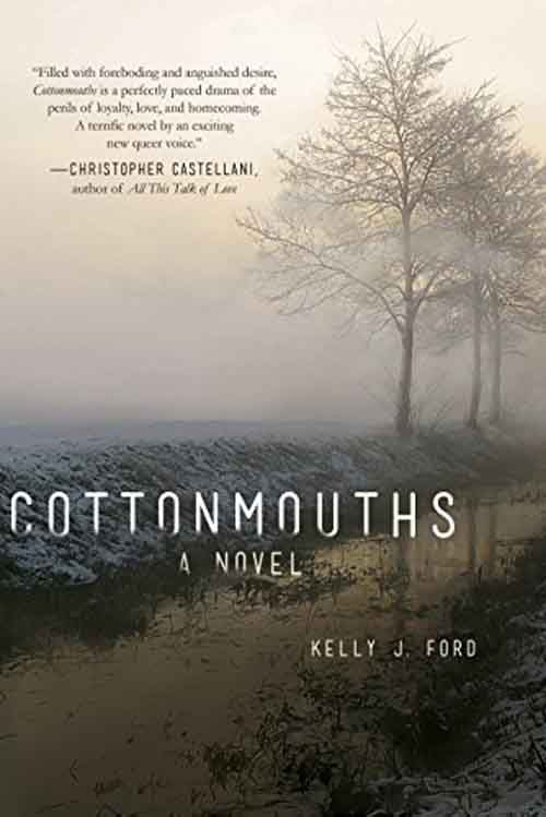 COTTONMOUTHS by Kelly J. Ford