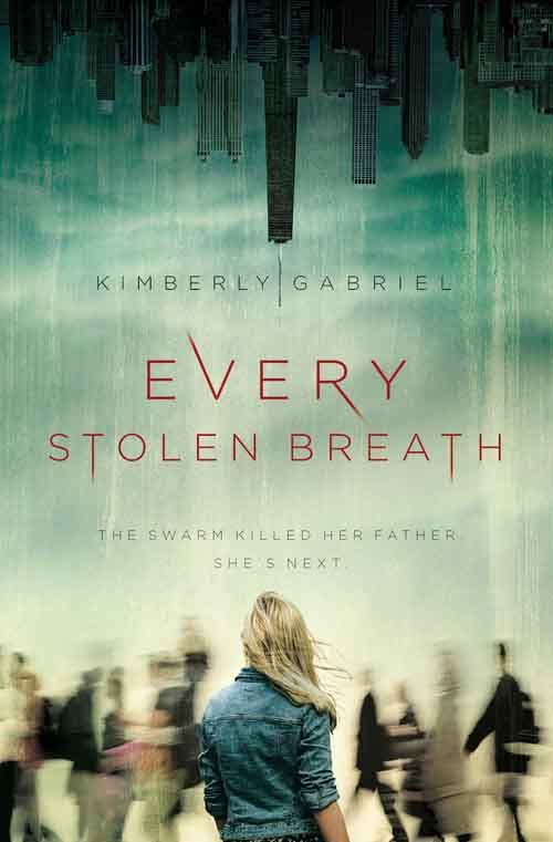 EVERY STOLEN BREATH by Kimberly Gabriel