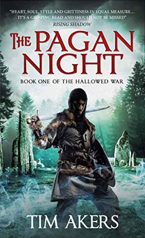 THE PAGAN NIGHT by Tim Akers