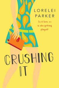 Crushing It Mary Ann Marlowe
